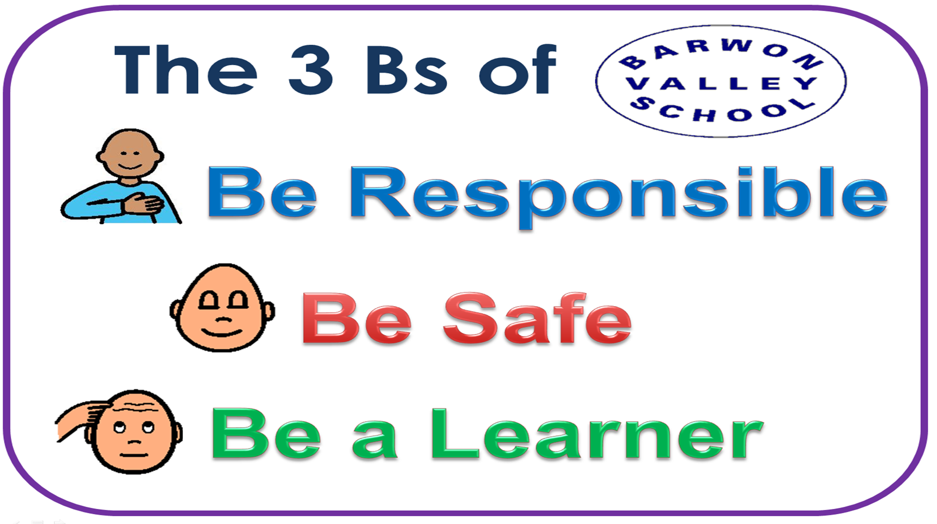 school rules 3 Bs